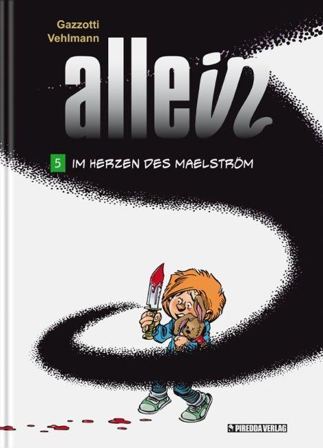 Im Herzen des Maelström - Gazzotti, Bruno Vehlmann, Fabien