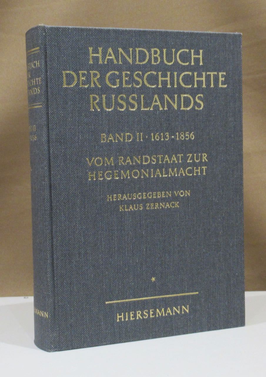 Band 2: 1613 - 1856. Vom Randstaat: Zernack, Klaus (Hrsg.).