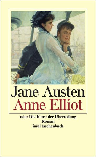 Anne Elliot (insel taschenbuch): Austen, Jane: