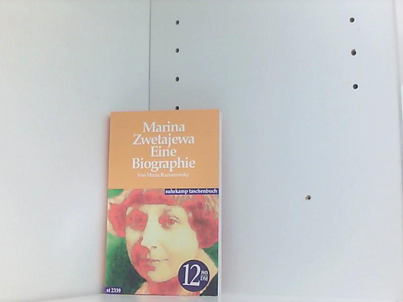 Marina Zwetajewa. Eine Biographie - Razumovsky, Maria