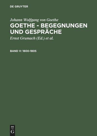 1800-1805: Johann Wolfgang von