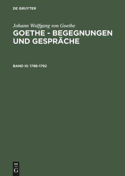 1786-1792: Johann Wolfgang von