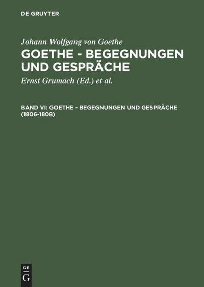 1806-1808: Johann Wolfgang von