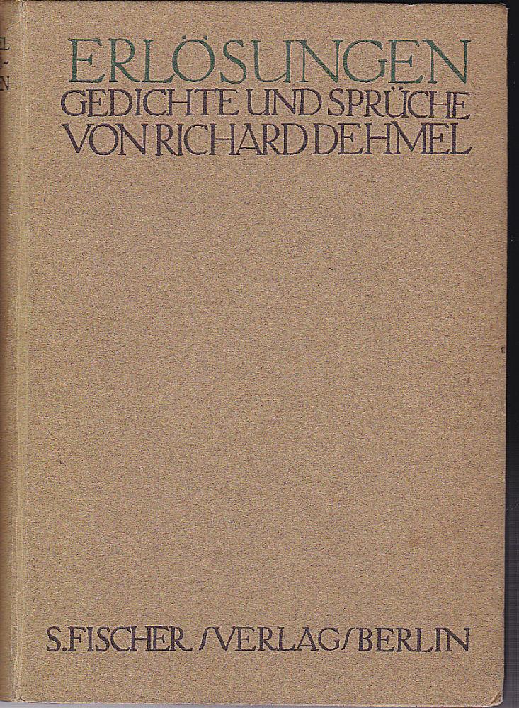 Erlösungen Gedichte und Sprüche: Dehmel, Richard