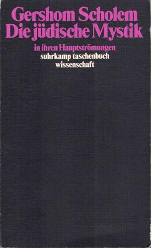 Die jüdische Mystik in ihren Hauptströmungen.: Scholem, Gershom: