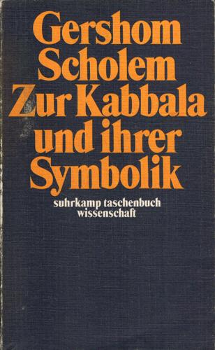 Zur Kabbala und Ihrer Symbolik.: Scholem, Gershom: