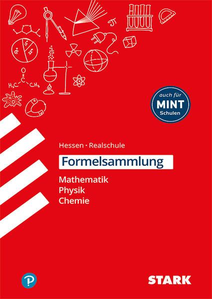 STARK Formelsammlung Realschule - Mathematik, Physik, Chemie - Hessen - Weigl, Barbara, Richard Moschner und Christoph Müller