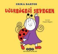 Ugurböcegi Sevecen - Bartos, Erika