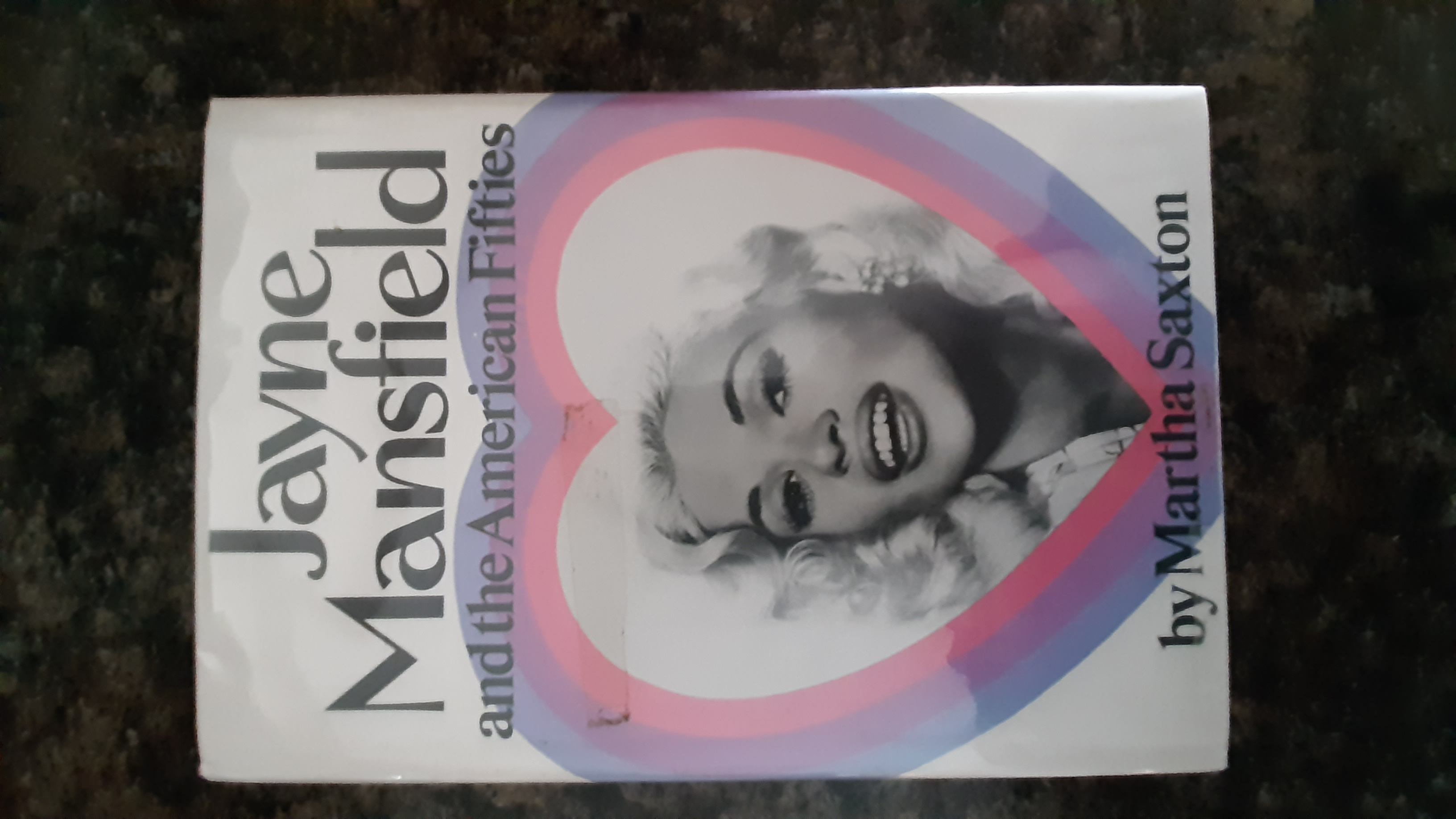 Jayne Mansfield and the American fifties - Saxton, Martha