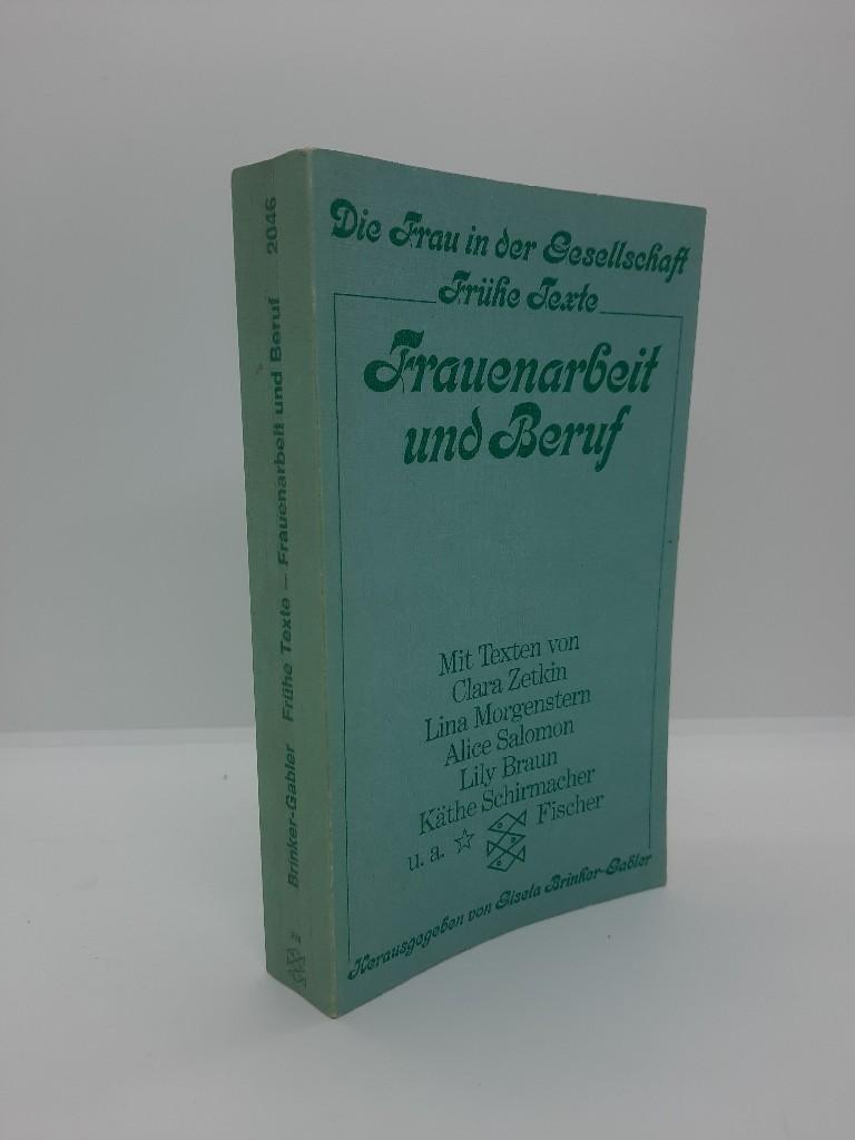 Frauenarbeit und Beruf. - Lily (Mitarb.) und Gisela (Hrsg.) Brinker-Gabler Braun