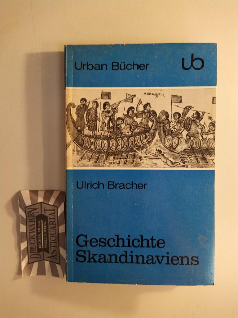 Geschichte Skandinaviens. (Urbanbücher 113).: Bracher, Ulrich: