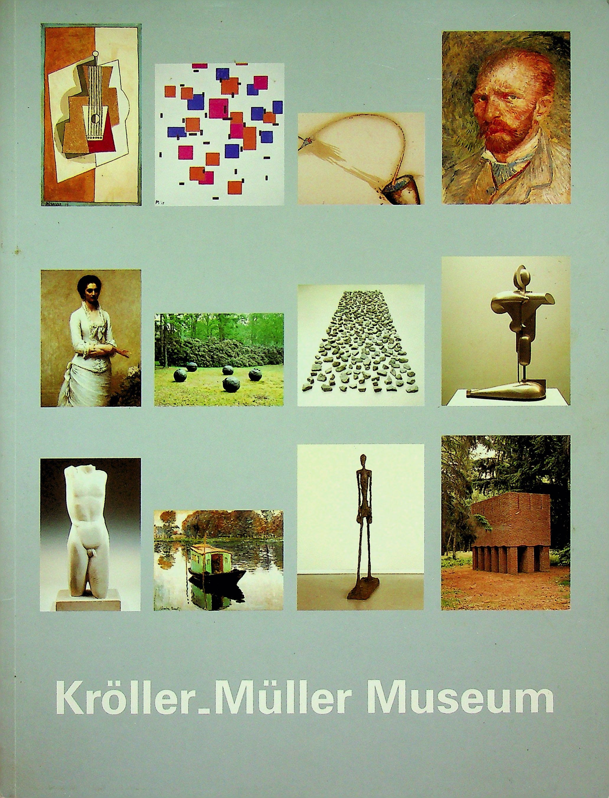 Kroller-Muller Museum - Bremer-Cox, Angeline; Brouns, Rieja