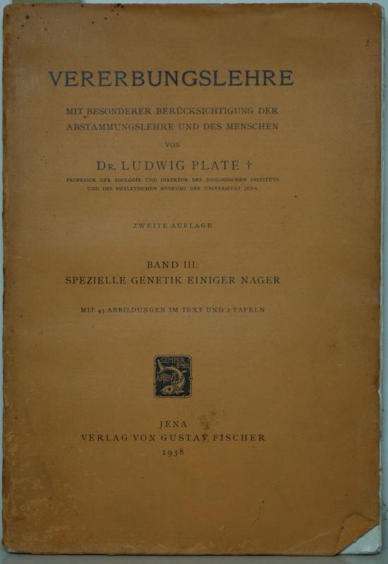 Spezielle Genetik einiger Nager. 2. Auflage. Mit: Plate, Ludwig:
