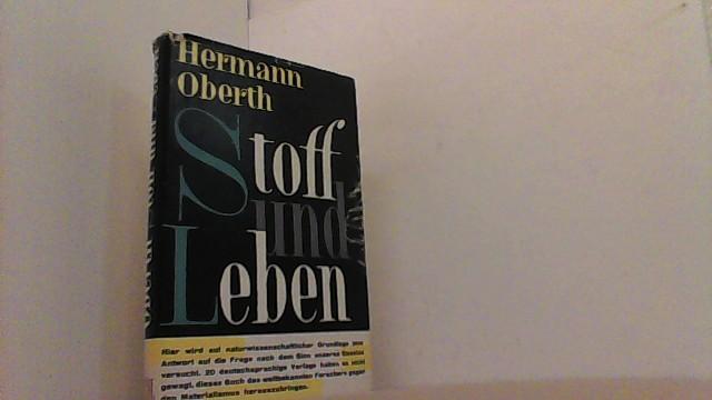 Stoff und Leben. Betrachtungen zum modernen Weltbild.: Oberth, Hermann,
