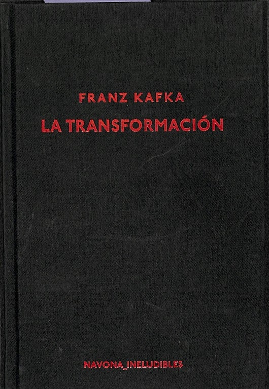 LA TRANSFORMACIóN. - KAFKA, FRANZ