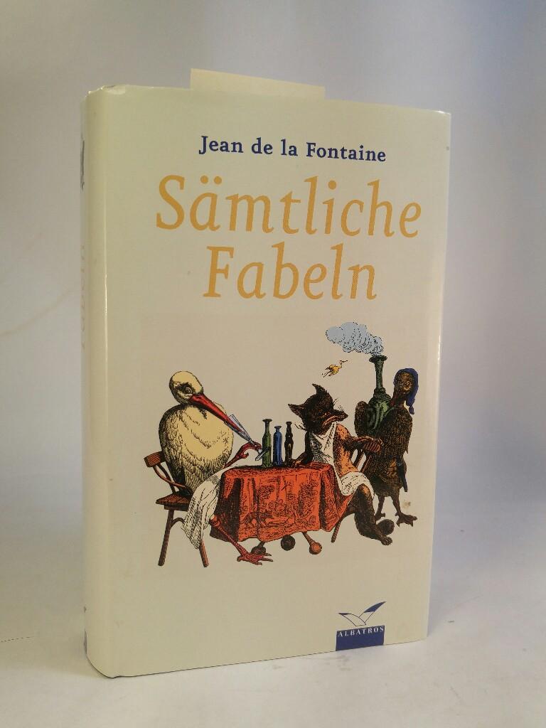Sämtliche Fabeln: de la Fontaine