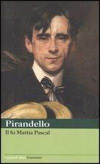 Il fu Mattia Pascal - Pirandello, Luigi - Patrizi, G.