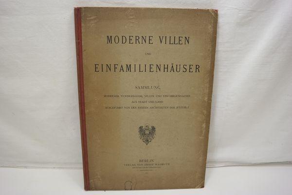 Moderne Villen und Einfamilienhäuser. Sammlung moderner Wohngebäude,: s.n.]