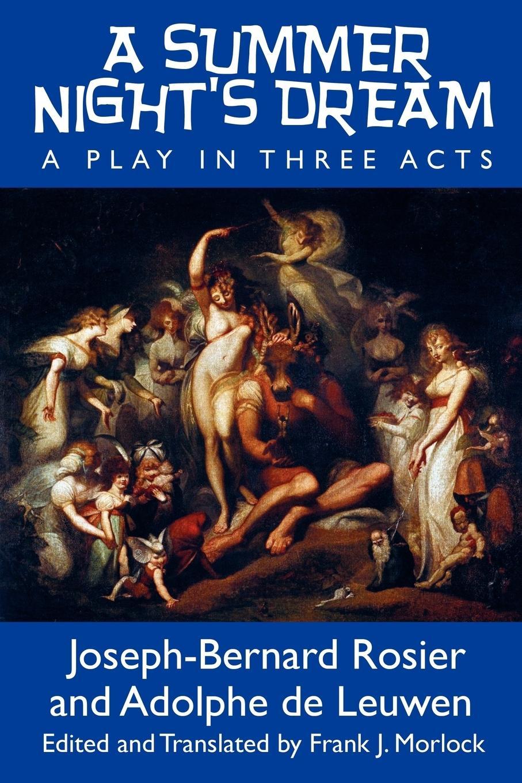 A Summer Night's Dream - Rosier, Joseph-Bernard De Leuwen, Adolphe