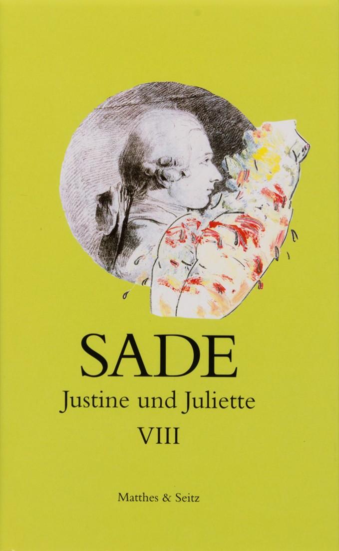 Justine und Juliette Band 8 / Mit: Marquis de Sade: