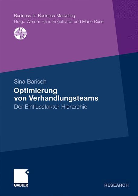 Optimierung von Verhandlungsteams - Barisch, Sina