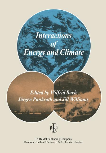 Interactions of Energy and Climate - Bach, W.|Pankrath, J.|Williams, J.
