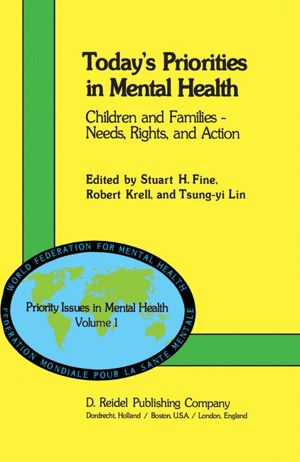 Today's Priorities in Mental Health - Fine, S. H. Knell, R. Lin, T. Y.