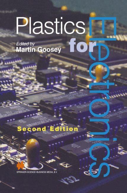 Plastics for Electronics - Goosey, M.