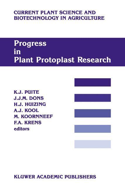 Progress in Plant Protoplast Research - Puite, K. J.|Dons, J. J. M.|Huizing, H. J.|Kool, A. J.|Koornneef, M.|Krens, F. A.