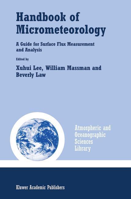 Handbook of Micrometeorology - Lee, Xuhui Massman, William Law, Beverly