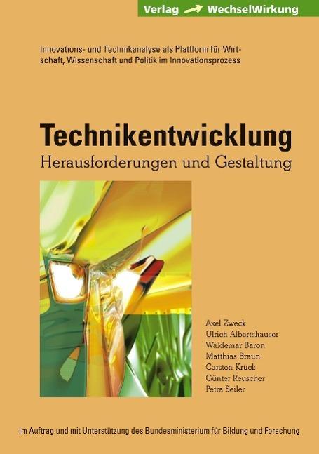 Technikentwicklung - Zweck, Axel|Albertshauser, Ulrich|Braun, Matthias|Krück, Carsten|Reuscher, Günter|Seiler, Petra