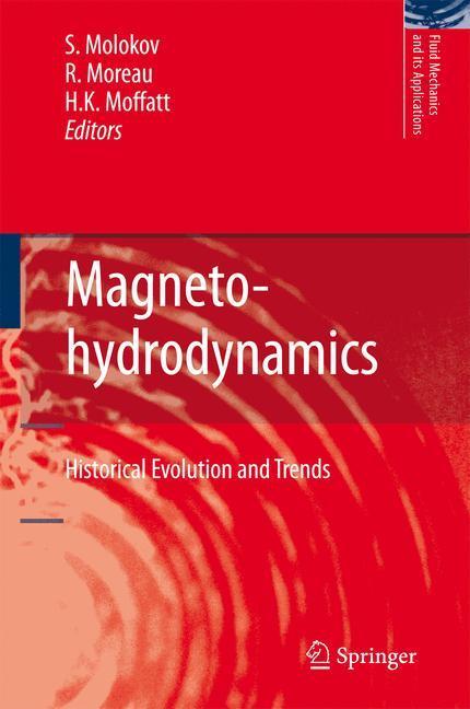 Magnetohydrodynamics - Molokov, Sergei S.|Moreau, R.|Moffatt, H. Keith