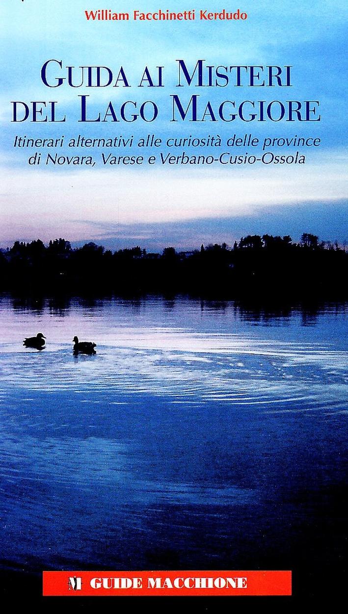 Guida ai misteri del Lago Maggiore - Facchinetti Kerdudo William