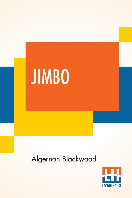 Jimbo - Blackwood, Algernon