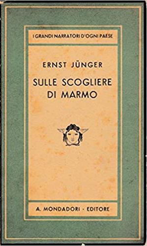 Sulle scogliere di marmo e altri scritti.: Junger Ernst