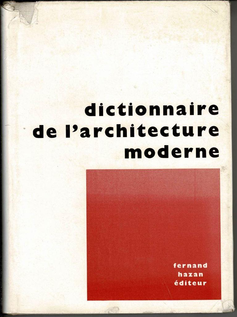 Dictionnaire de l'Architecture moderne.: Hazan, Fernand.
