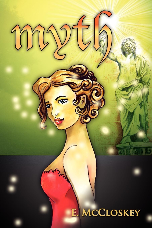 Myth - McCloskey, E