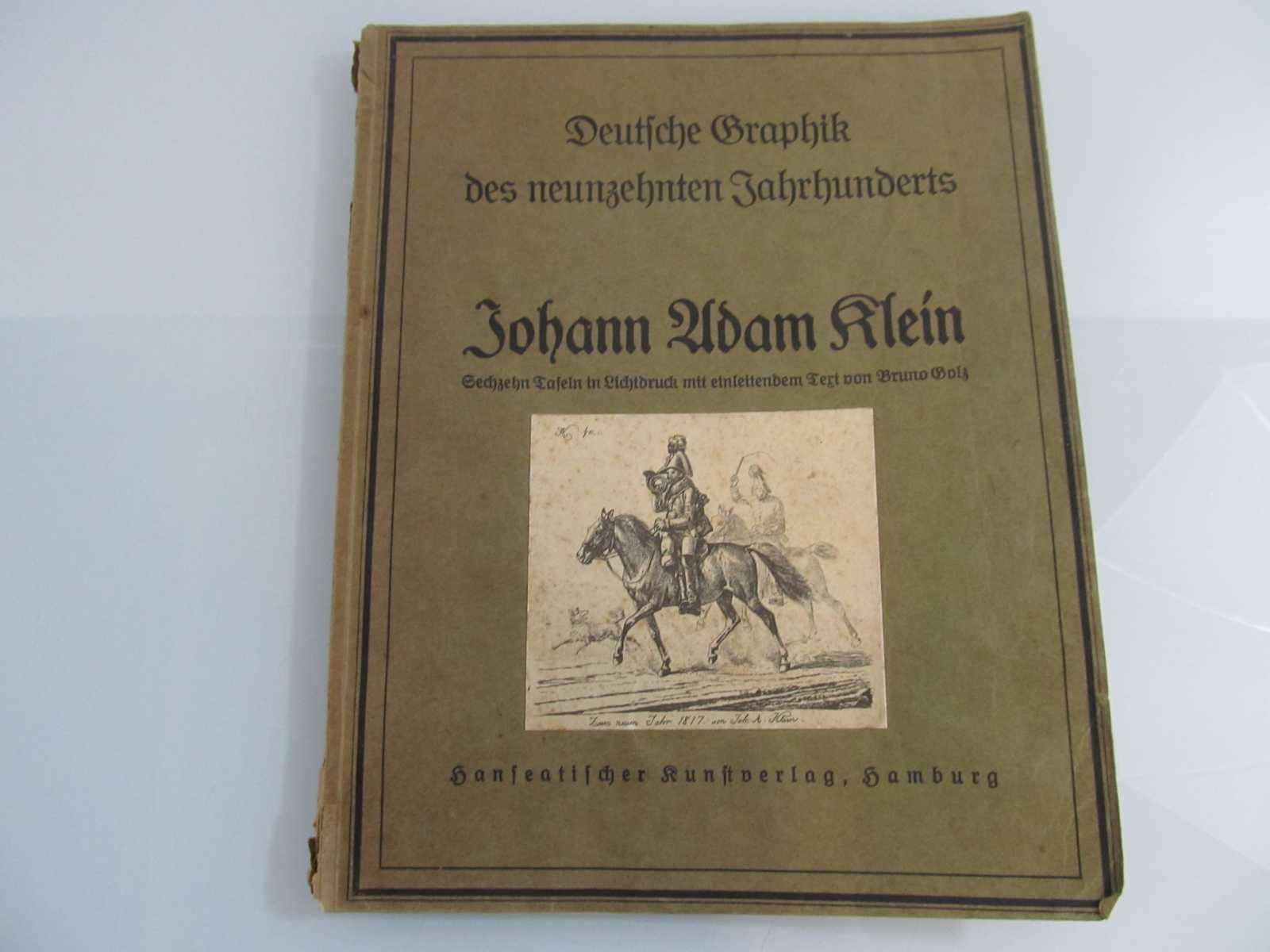 Johann Adam Klein Sechzehn Tafeln in Lichtdruck: Klein, Johann Adam: