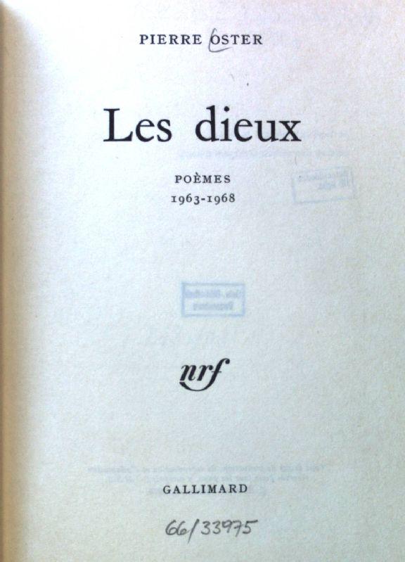 Les dieux. Poémes 1963 - 1968;: Oster, Pierre: