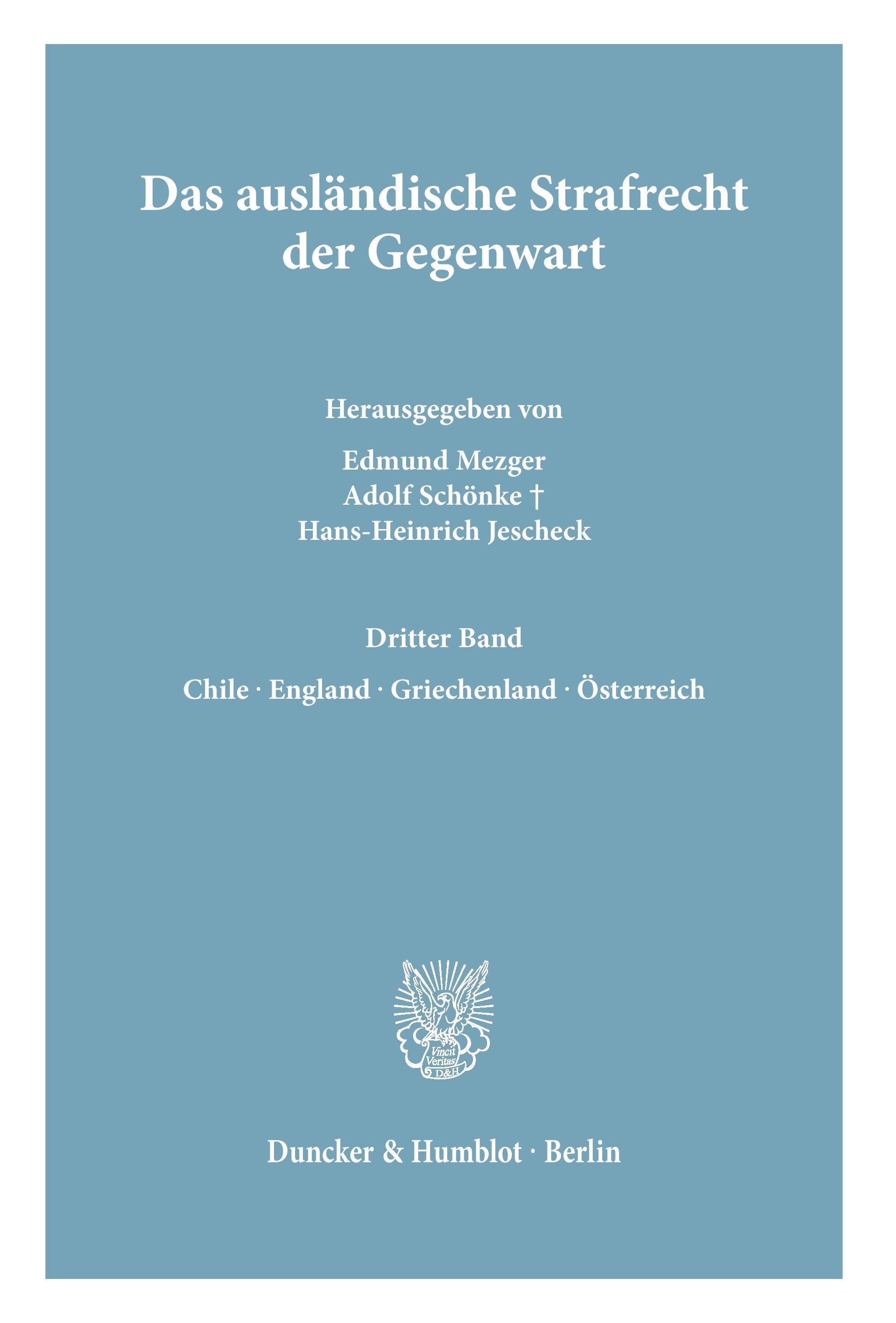Das ausländische Strafrecht der Gegenwart. - Mezger, Edmund|Schönke, Adolf|Jescheck, Hans-Heinrich