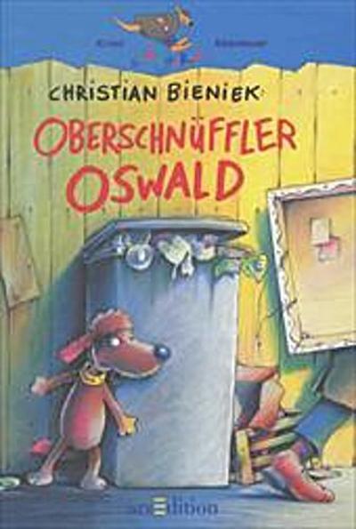 Oberschnüffler Oswald: Nach den Regeln der neuen Rechtschreibung (Känguru - Kinderroman / Ab 10 Jahren) - Bieniek, Christian und Ralf Butschkow