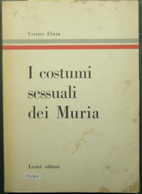 I costumi sessuali dei Muria: Elwin Verrier