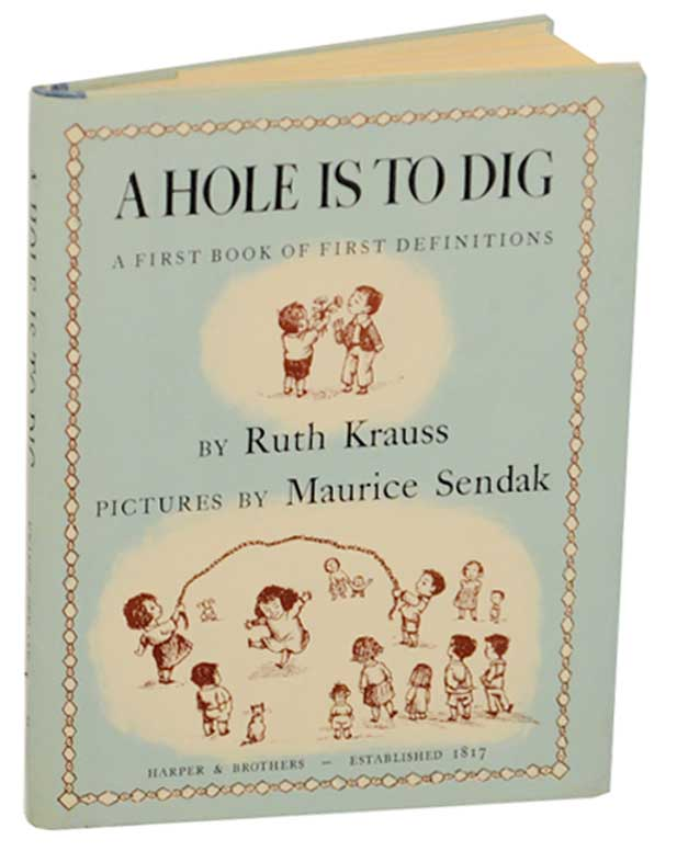A Hole is to Dig: KRAUSS, Ruth and