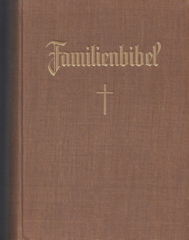 1937 - Stuttgarter Jugend- und Familienbibel zur: Biblia