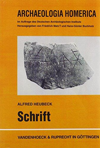 Schrift. (=Archaeologia Homerica: Die Denkmäler und das: Heubeck, Alfred,