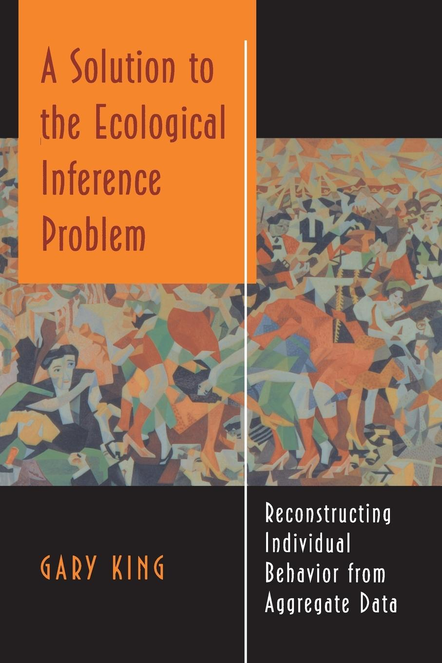 A Solution to the Ecological Inference Problem - King, Gary