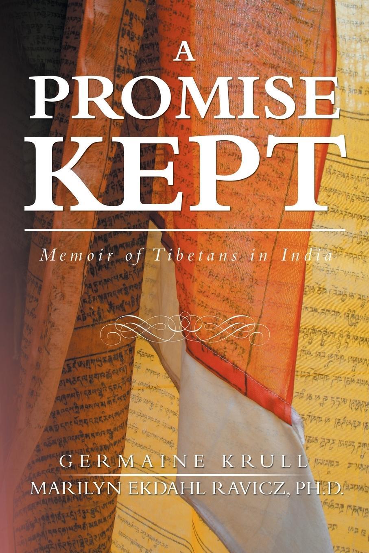 A Promise Kept - Ravicz, Marilyn Ekdahl Krull, Germaine