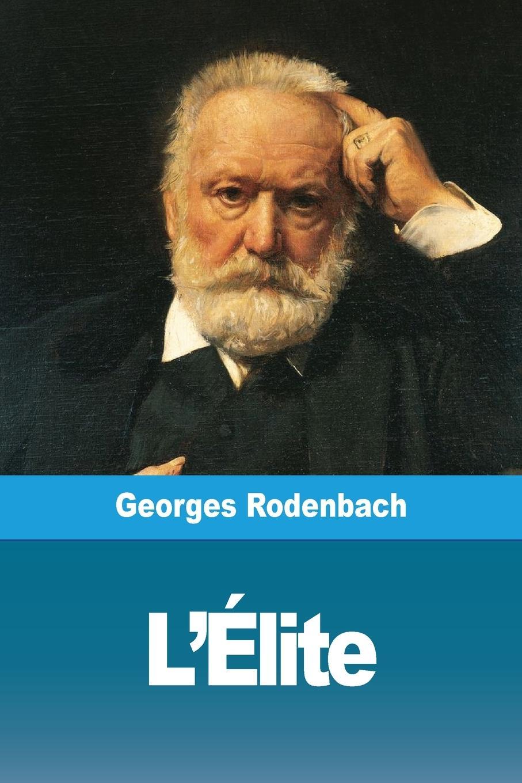 L\\'Élite - Rodenbach, Georges