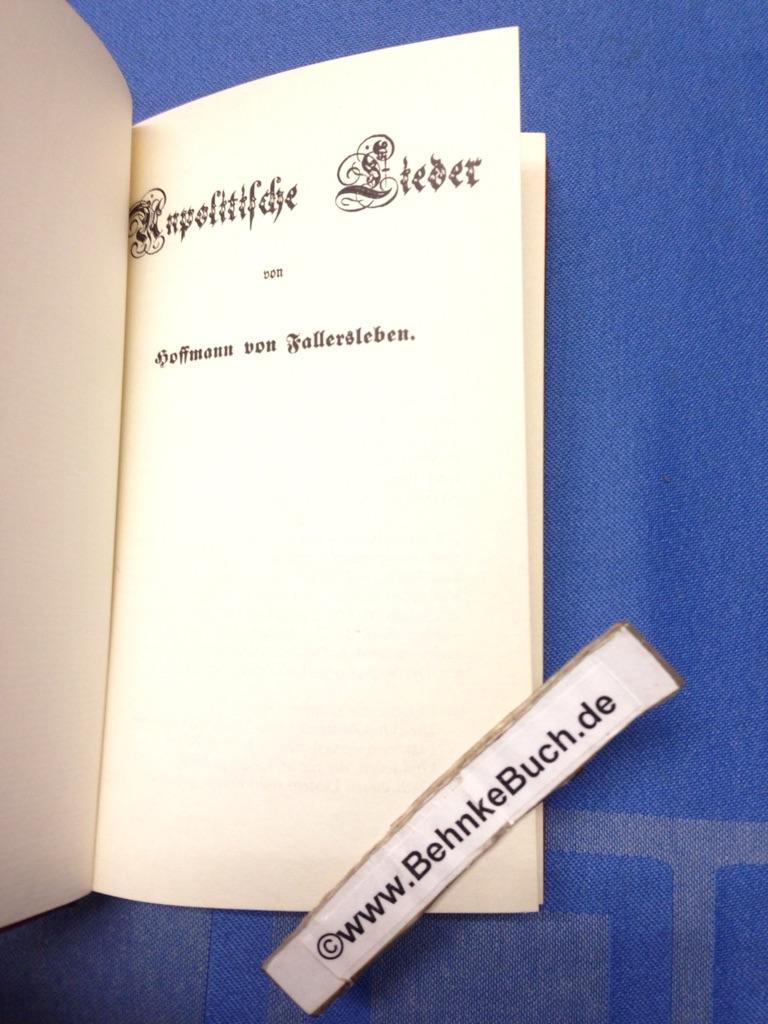 Unpolitische Lieder.: Hoffmann von Fallersleben,