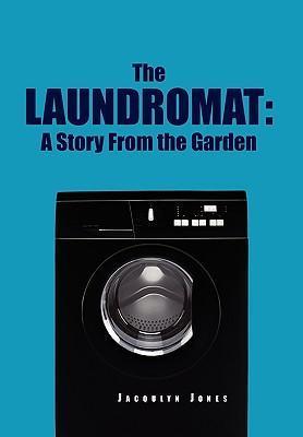 The Laundromat - Jones, Jacquelyn